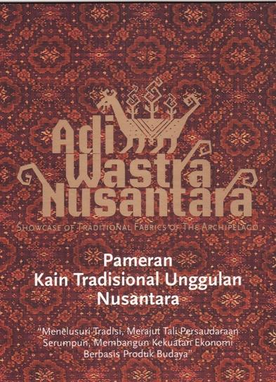 Adiwastra Nusantara 2012 15 Feb 2012 19 Feb 2012 Informasi