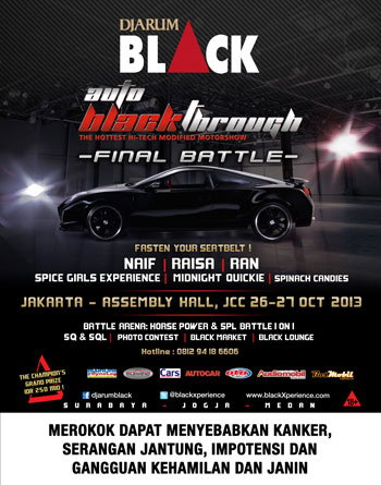 Djarum Black Auto Black Through 2013 jAKARTA