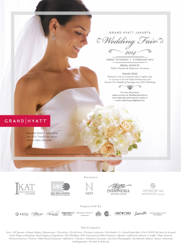 Wedding Fair 2014, Grand Ballroom Grand Hyatt Jakarta, Jln.M.H Thamrin Kav. 28-30, 7-9 Feb 2014