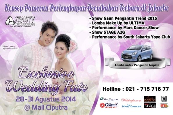 Exclusive Wedding Fair by Trinity Enterprise, @ Mall Ciputra, 28-31 Aug 2014