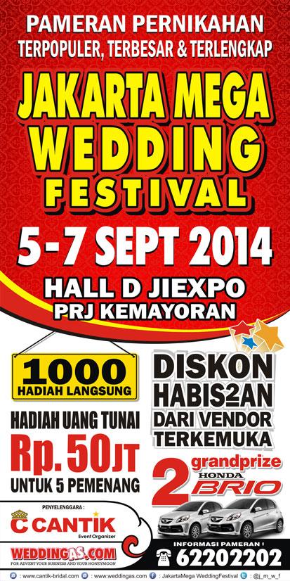Jakarta Mega Wedding Festival , HALL D JIEXPO PRJ Kemayoran, 5-7 Sep 2014
