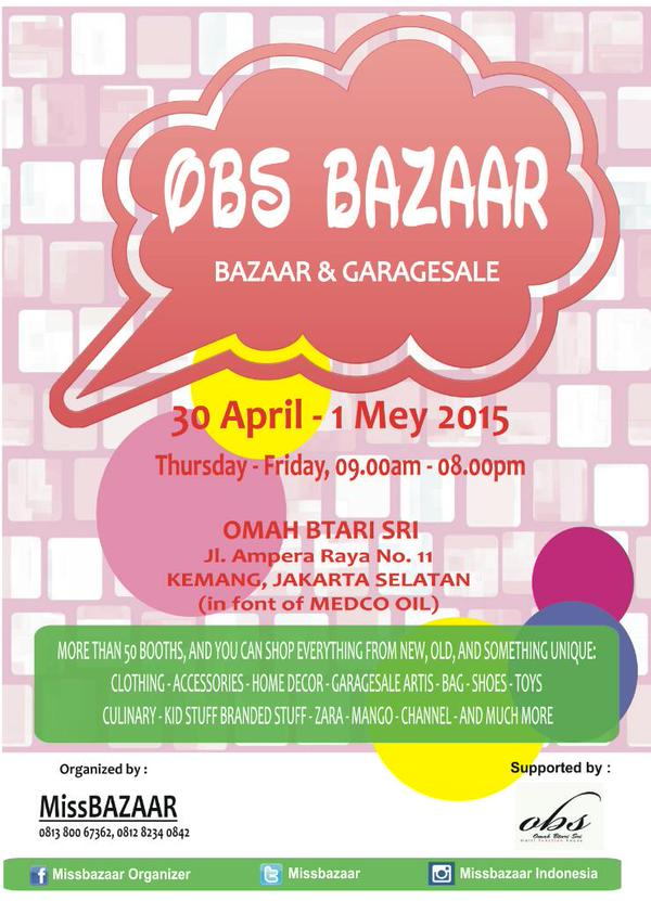 OBS BAZAAR & GARAGESALE  30 april-1mei 2015 @Omah Btari Sri