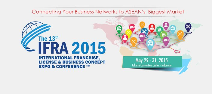 Indonesia Franchise, License and Business Concept Expo & Conference (IFRA) 2015