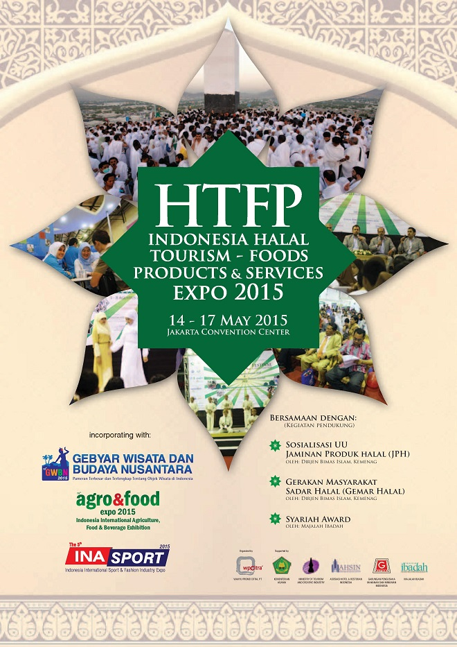 Pameran Indonesia Halal Tourism, Foods, Products & Services (HTFP) Expo 2015