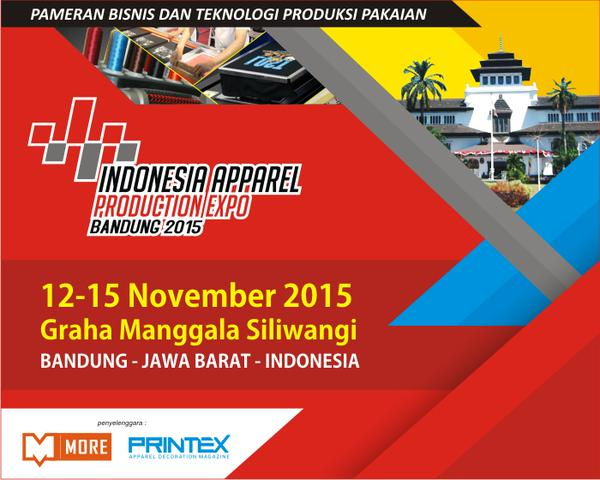 Indonesia Apparel Production Expo 2015 – Bandung