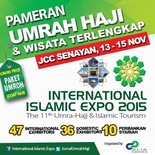 Pameran Umrah Haji & Wisata 2015 International Islamic Expo