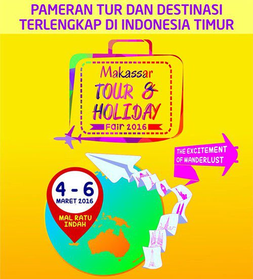 Makassar Tour & Holiday Fair 2016