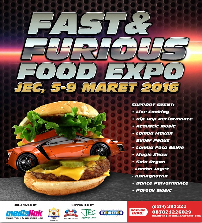 The FAST And FURIOUS Food Expo 2016 – Yogyakarta