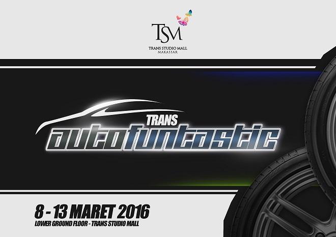 Trans Autofantastic 2016 – Makassar