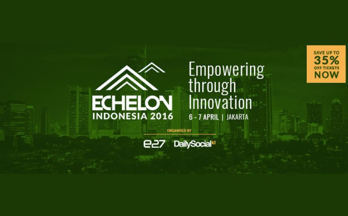 Echelon Indonesia 2016