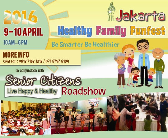 Jakarta Senior Citizens Roadshow And Healthy Family Funfes 2016