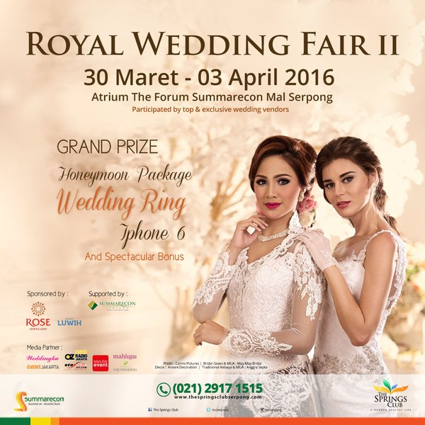 Royal Wedding Fair II Atrium Summarecon Mall Serpong 2016