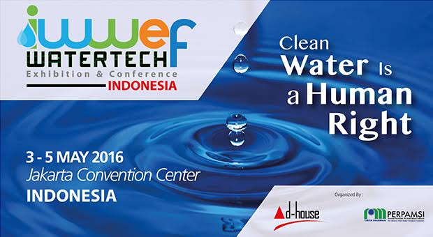 IWWEF – INDONESIA WATER AND WASTEWATER EXPO & FORUM 2016