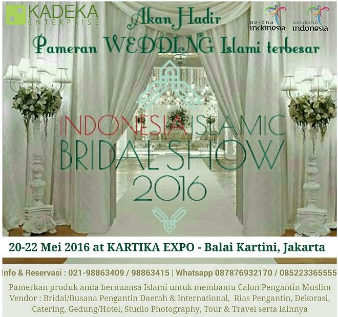 INDONESIA ISLAMIC BRIDAL SHOW 2016 (IIBS 2016)