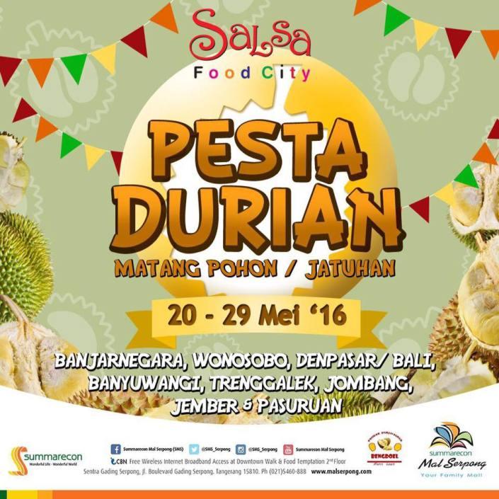 Pesta Durian 2016 Summarecon Mall Serpong