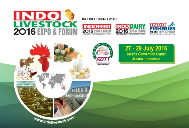 Indo Livestock, Indo Feed, Indo Dairy and Indo Fisheries 2016 Expo & Forum