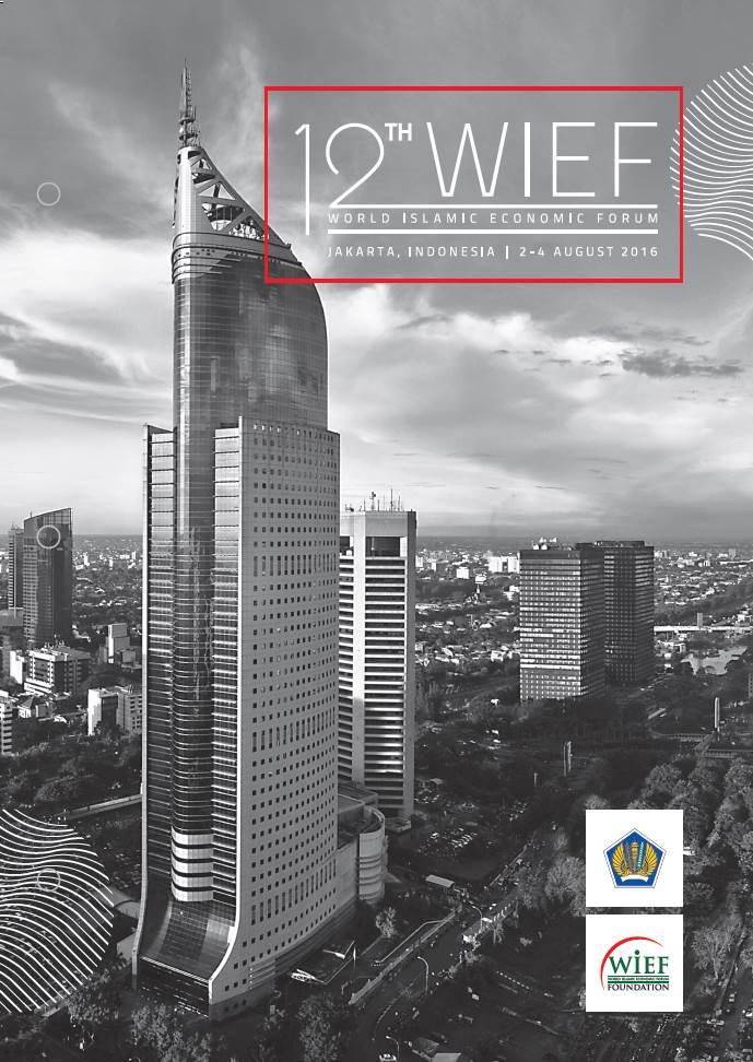 World Islamic Economic Forum (WIEF) 2016 Indonesia