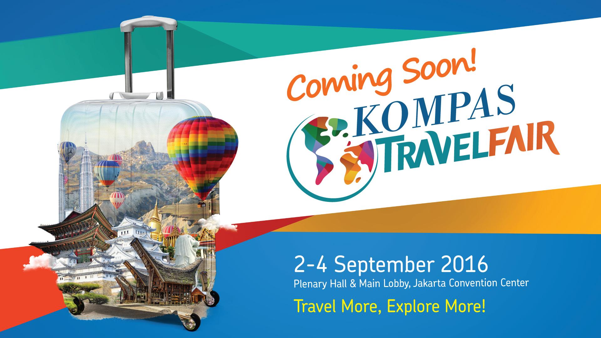 Kompas Travel Fair 2016 « Informasi Pameran, Event, dan Bazaar ...