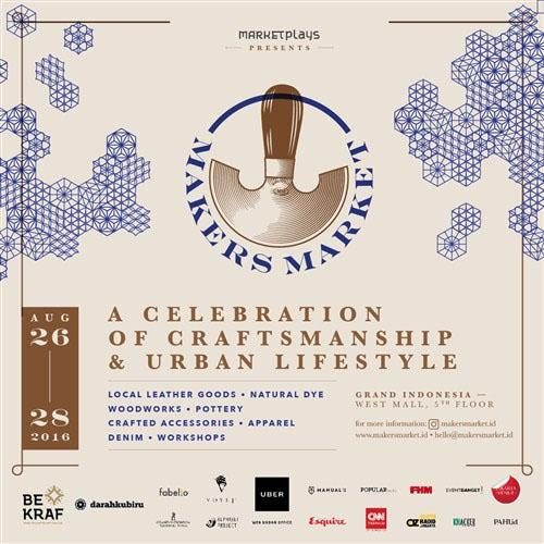 Makers Market 2016  Celebration Craftsmanship & Urban Lifestyle